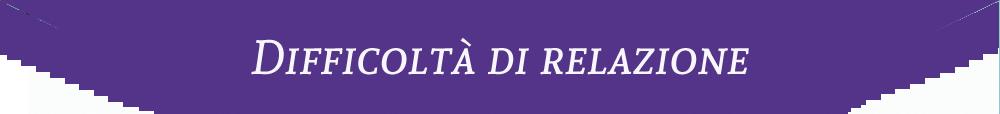 dissicolta-relazione3